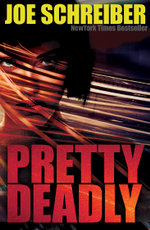 Pretty Deadly - Joe Schreiber