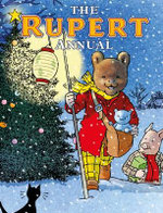 The Rupert Annual 2015 : No 79 - Rupert Bear Classic
