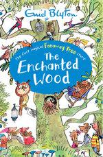 Enchanted Wood : The Magic Faraway Tree - Enid Blyton