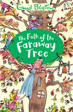 The Folk of the Faraway Tree - Enid Blyton