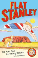 Jeff Brown's Flat Stanley : The Australian Boomerang Bonanza - Josh Greenhut