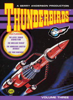 Thunderbirds Comic : Volume 3 - Thunderbirds