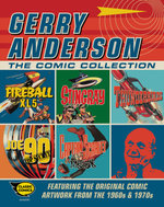 Gerry Anderson the Comic Collection : The Comic Collection - Gerry Anderson