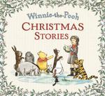 Winnie the Pooh : Christmas Stories - A A Milne