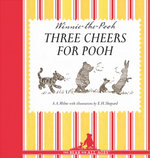 Three Cheers for Pooh - Brian Sibley