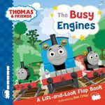 Busy Engines Lift-the-flap Book - Thomas and Friends