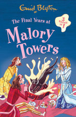 The Final Years at Malory Towers - Enid Blyton