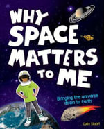 Why Space Matters to Me - Colin Stuart