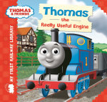 Thomas the Really Useful Engine : My First Railway Library - Rev. W. Awdry