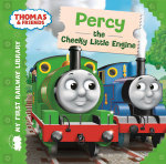 Percy the Cheeky Little Engine : My First Railway Library - Rev. W. Awdry
