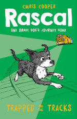 Rascal : Trapped on the Tracks - Chris Cooper