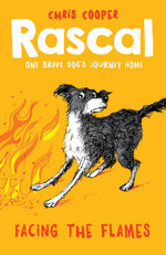 Rascal : Facing the Flames - Chris Cooper