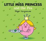 Little Miss Princess and the Pea : Mr. Men & Little Miss Magic