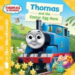 First Railway Library Thomas and the Easter Egg Hunt : My First Railway Library