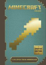 Minecraft Construction Handbook : Minecraft - Minecraft