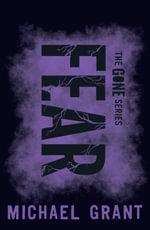 Fear : Gone - Michael Grant