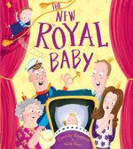 The New Royal Baby - Timothy Knapman