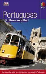Portuguese in 3 Months : Portuguese in Three Months - Maria Fernanda S. Allen