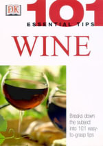Wine : All You Need to Know - Tom Stevenson