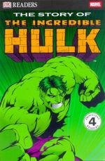 The Story of the Incredible Hulk - Michael Teitelbaum