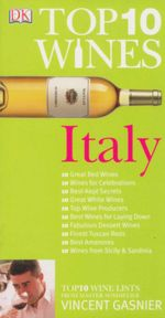 Top 10 Wines : Italy - Vincent Gasnier
