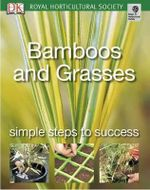 Bamboos and Grasses : Simple Steps to Success