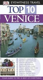 Venice: Top 10 Eyewitness Travel Guide - Dorling Kindersley