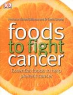 Foods to Fight Cancer - Richard Beliveau