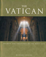 The Vatican : Secrets and Treasures of the Holy City - Michael Collins