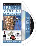 DK Eyewitness Travel Visual Phrase Book : French  (with CD) - DK Publishing