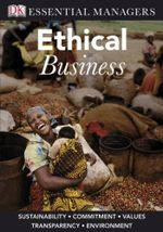 Ethical Business : Essential Managers - Linda Ferrell