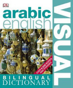Arabic-English Visual Bilingual Dictionary : The Clinical Years - Dorling Kindersley