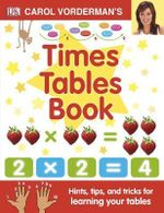 Carol Vorderman's Times Tables Book - Carol Vorderman