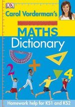 Carol Vorderman's Maths Dictionary - Carol Vorderman