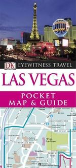 DK Eyewitness Travel Pocket Map and Guide : Las Vegas - DK Publishing