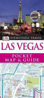 DK Eyewitness Travel Pocket Map and Guide : Las Vegas - DK Publishing