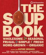 The Soup Book - Sophie Grigson