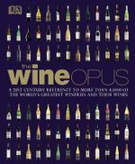 DK : The Wine Opus - Dorling Kindersley