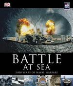 Battle at Sea : 3000 Years of Naval Warfare - R. G. Grant