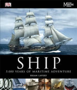 Ship : 5,000 Years of Maritime Adventure - Brian Lavery