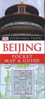 DK Eyewitness Travel Pocket Map and Guide : Beijing - DK Publishing