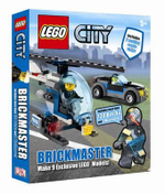 LEGO CITY : Brickmaster : Includes more than 130 bricks & 2 Minifigures! - DK Publishing