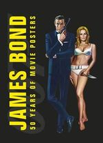 James Bond 50 Years of Movie Posters - Dorling Kindersley