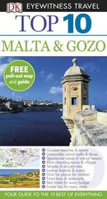 DK Eyewitness Travel Guide : Top 10 Malta and Gozo - DK Publishing