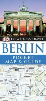 DK Eyewitness Travel Pocket Map and Guide : Berlin - DK Publishing