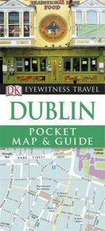 DK Eyewitness Travel Pocket Map and Guide : Dublin - DK Publishing