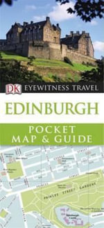 DK Eyewitness Travel Pocket Map and Guide : Edinburgh - DK Publishing
