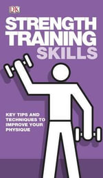 Strength Training Skills - Dorling Kindersley