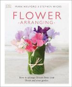 Flower Arranging - DK Publishing