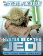 Star Wars Mysteries of the Jedi : Mysteries of the Jedi - Dorling Kindersley